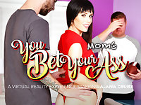 You Bet Your Moms Ass featuring Alana Cruise - NaughtyAmericaVR